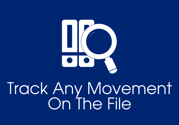 Track any movement on the file