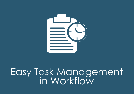 Easy to task management in workflow