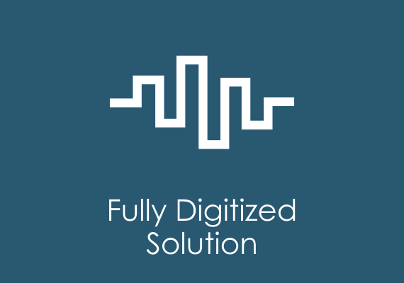 Fully Digitized Solution