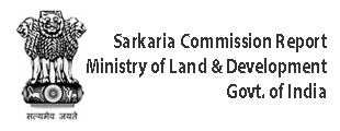 Sarkaria Commission Report Ministry of Land & Development Government of India